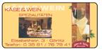 Käse & Wein Spezialitäten