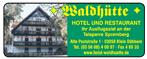 Hotel und Restaurant Waldhütte